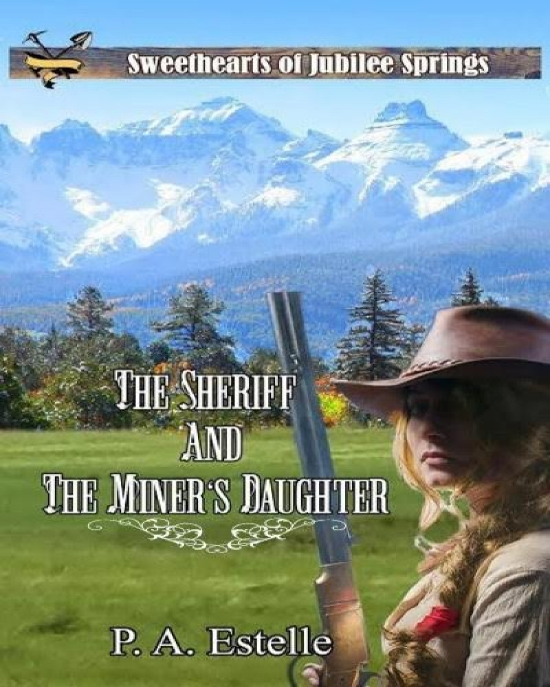 Sheriff and Miner's Daughter cover 2_resized - Amazon
